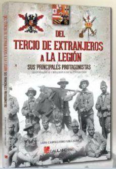 DEL TERCIO DE EXTRANJEROS A LA LEGION