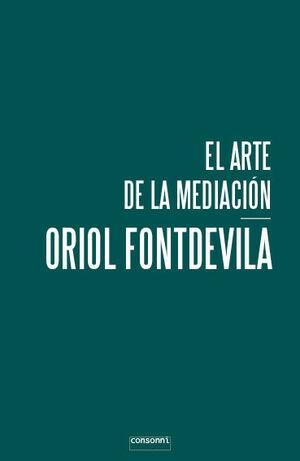 EL ARTE DE LA MEDIACIÓN