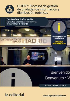 PROCESOS DE GESTIÓN DE UNIDADES DE INFORMACIÓN Y DISTRIBUCIÓN TURÍSTICAS. HOTI01