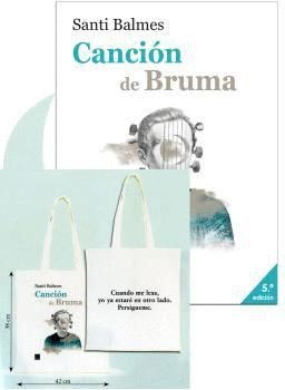 CANCIÓN DE BRUMA + BOLSA