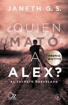 QUIÉN MATÓ A ALEX? 2 EL SECRETO DESVELADO