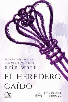 EL HEREDERO CAÍDO. LOS ROYAL LIBRO 4