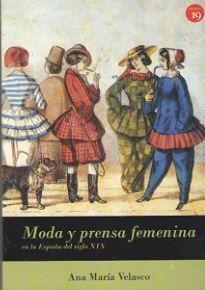 MODA Y PRENSA FEMENINA EN ESPAÑA (SIGLO XIX)