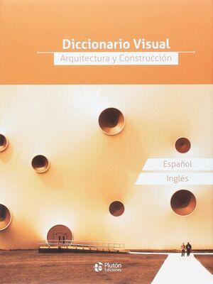 DICCIONARIO VISUAL ARQUITECTURA Y CONSTRUCCION
