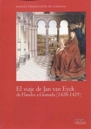 EL VIAJE DE JAN VAN EYCK DE FLANDES A GRANADA 1428-1429