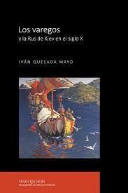LOS VAREGOS Y LA RUS DE KIEV EN EL SIGLO X
