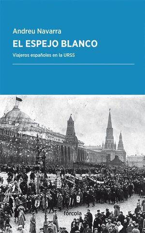 EL ESPEJO BLANCO