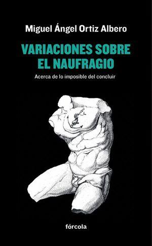 VARIACIONES SOBRE EL NAUFRAGIO