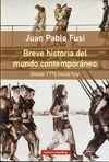BREVE HISTORIA DEL MUNDO CONTEMPORÁNEO (RÚSTICA)