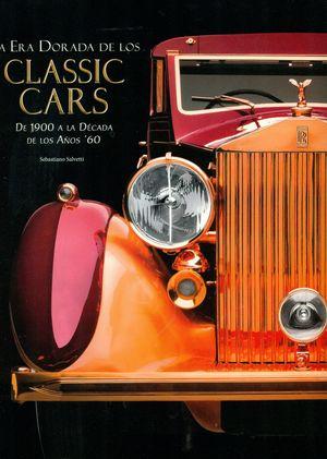 LA ERA DORADA DE LOS CLASSIC CARS