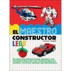 EL MAESTRO CONSTRUCTOR LEGO