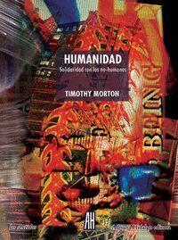 HUMANIDAD. SOLIDARIDAD CON LOS NO-HUMANOS