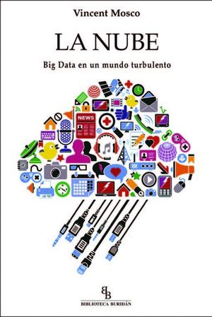NUBE, LA. BIG DATA EN UN MUNDO TURBULENTO