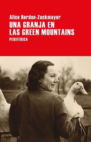 LA GRANJA EN LAS GREEN MOUNTAINS
