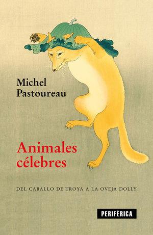 ANIMALES CELEBRES