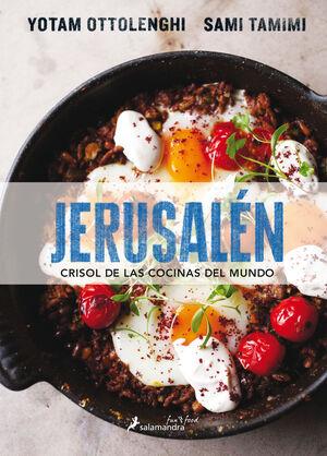JERUSALÉN. CRISOL DE LAS COCINAS DEL MUNDO