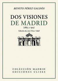 DOS VISIONES DE MADRID (1865 Y 1915)