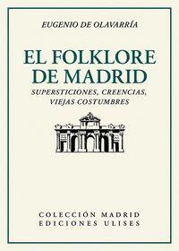 EL FOLKLORE DE MADRID