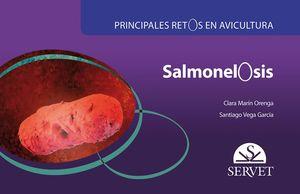 SALMONELOSIS. PRINCIPALES RETOS EN AVICULTURA
