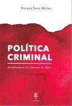 POLITICA CRIMINAL. ACTUALIZADA A LAS REFORMAS DE 2015