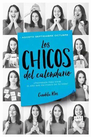 LOS CHICOS DEL CALENDARIO. AGOSTO SEPTIEMBRE OCTUBRE