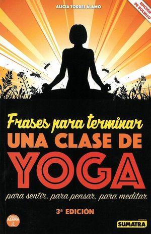FRASES PARA TERMINAR UNA CLASE DE YOGA