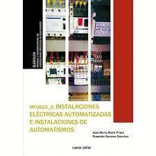 INSTALACIONES ELÉCTRICAS AUTOMATIZADAS E INSTALACIONES DE AUTOMATISMOS