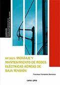MONTAJE Y MANTENIMIENTO DE REDES ELECTRICAS AEREAS DE BAJA TENSION