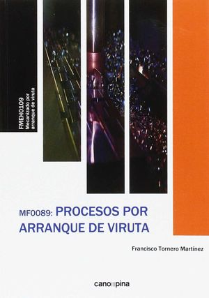 MF0089 PROCESOS POR ARRANQUE DE VIRUTA
