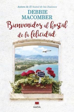 BIENVENIDOS AL HOSTAL DE LA FELICIDAD
