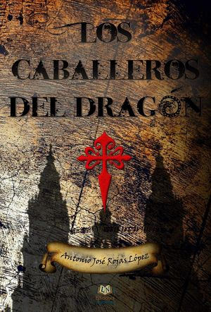 LOS CABALLEROS DEL DRAGON