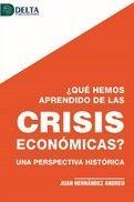 QUE HEMOS APRENDIDO DE LAS CRISIS ECONOMICAS?
