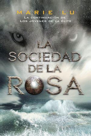 LA SOCIEDAD DE LA ROSA