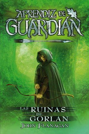 LAS RUINAS DE GORLAN. APRENDIZ DE GUARDIAN 1