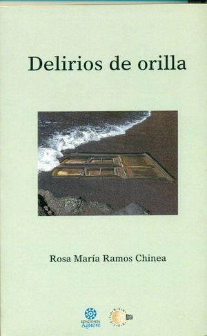 DELIRIOS DE ORILLA