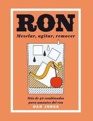 RON. MEZCLAR, AGITAR, REMOVER