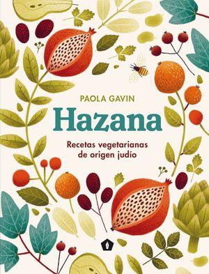 HAZANA. RECETAS VEGETARIANAS DE ORIGEN JUDÍO