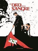 EL ORO Y LA SANGRE 02