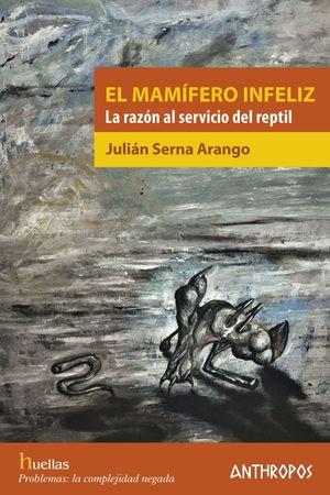 EL MAMIFERO INFELIZ