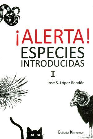 ALERTA! ESPECIES INTRODUCIDAS I