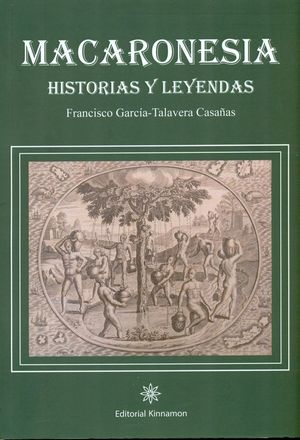 MACARONESIA. HISTORIAS Y LEYENDAS