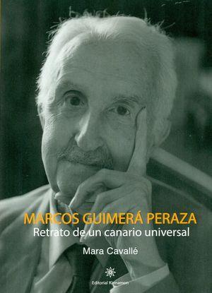 MARCOS GUIMERA PERAZA. RETRATO DE UN CANARIO UNIVERSAL