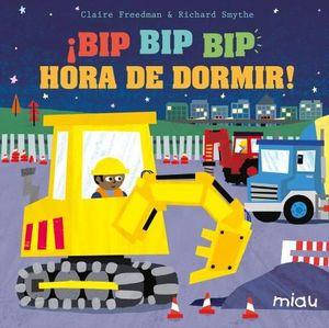 BIP BIP BIP HORA DE DORMIR!!