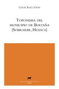 TOPONIMIA DEL MUNICIPIO DE BOLTAÑA (SOBRARBE, HUESCA)