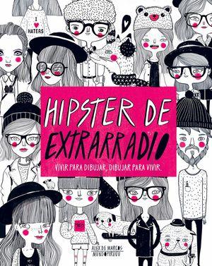 HIPSTERS DE EXTRARRADIO