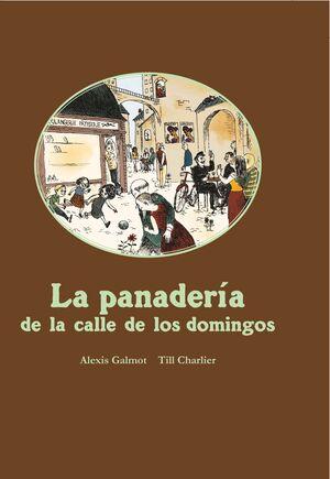 LA PANADERÍA DE LA CALLE DE LOS DOMINGOS