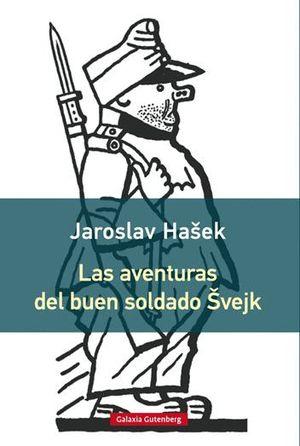 LAS AVENTURAS DEL BUEN SOLDADO SVEJK
