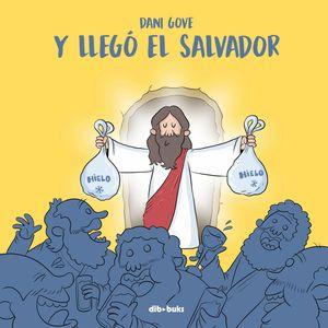 Y LLEGÓ EL SALVADOR