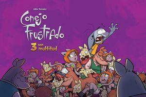 CONEJO FRUSTRADO 3 SON MULTITUD
