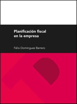 PLANIFICACION FISCAL DE LA EMPRESA I